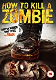How To Kill A Zombie [DVD]