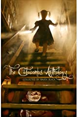 The Catacombs Anthology (Volume 4) Kindle Edition
