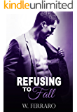 Refusing to Fall (Dennison Series Book 3)
