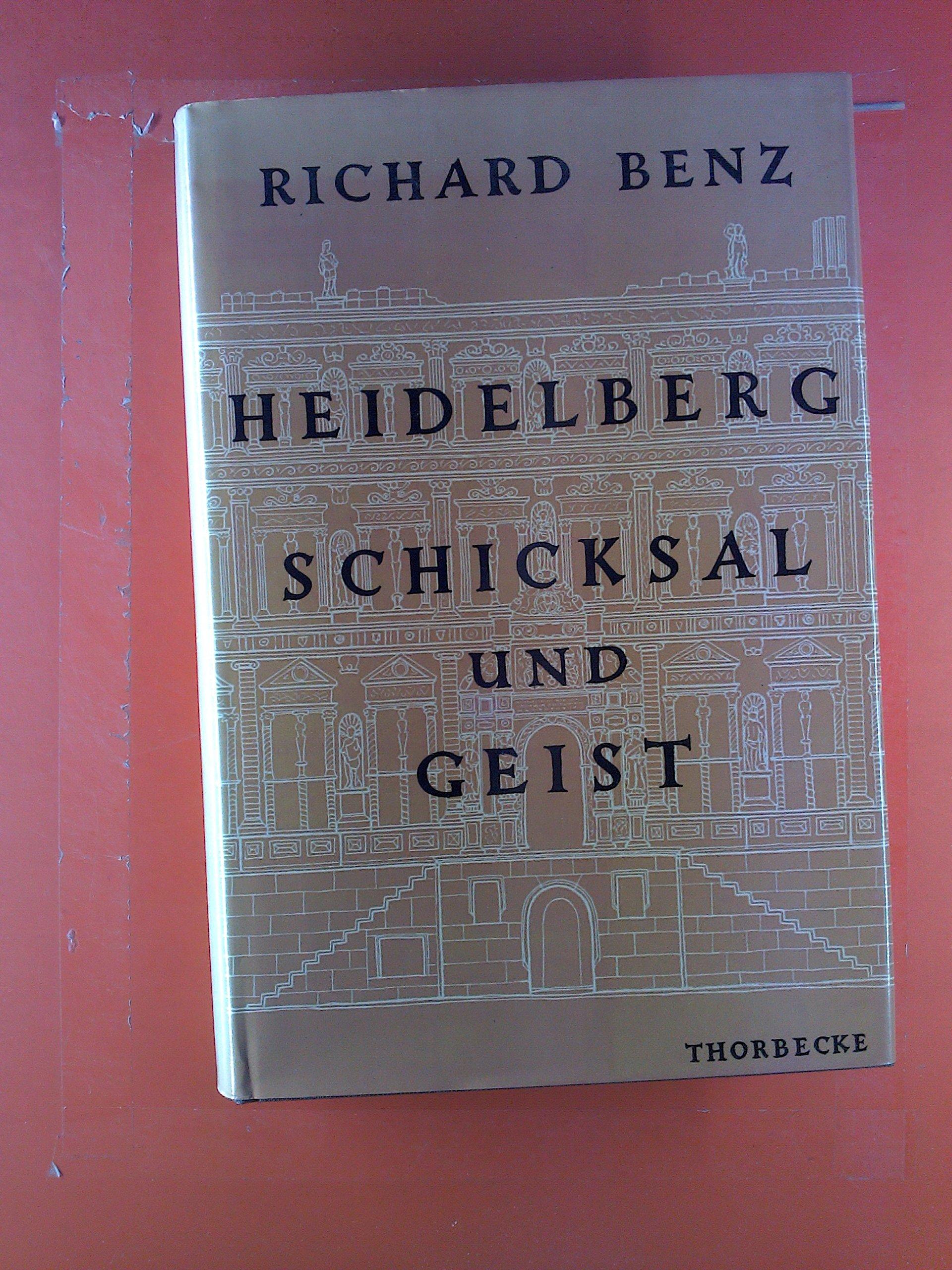 Heidelberg - Schicksal und Geist