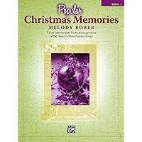 Popular Christmas Memories, Book 3: 7 Late Intermediate Piano Arrangements of the Season's Most Popular Songs: 03