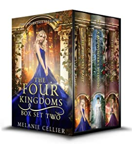 The Four Kingdoms Box Set 2: Three Fairytale Retellings (Four Kingdoms and Beyond Box Sets)