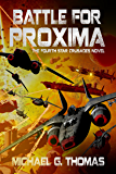 Battle for Proxima (Star Crusades Uprising Book 4)