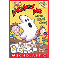 Monkey Me and the School Ghost: A Branches Book (Monkey Me #4)
