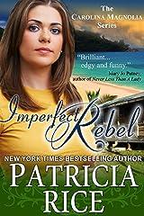 Imperfect Rebel (Carolina Magnolia Series Book 2) Kindle Edition