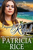 Imperfect Rebel (Carolina Magnolia Series Book 2)