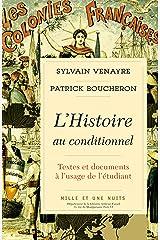 L'Histoire au conditionnel (Essais) (French Edition) Kindle Edition