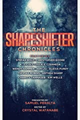 The Shapeshifter Chronicles (Future Chronicles Book 13) Kindle Edition