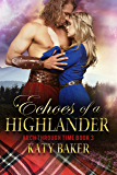 Echoes of a Highlander (Arch Through Time Book 3) (English Edition)