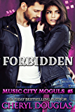 Forbidden (Music City Moguls 3)