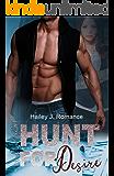 Hunt for Desire: Halte mich!