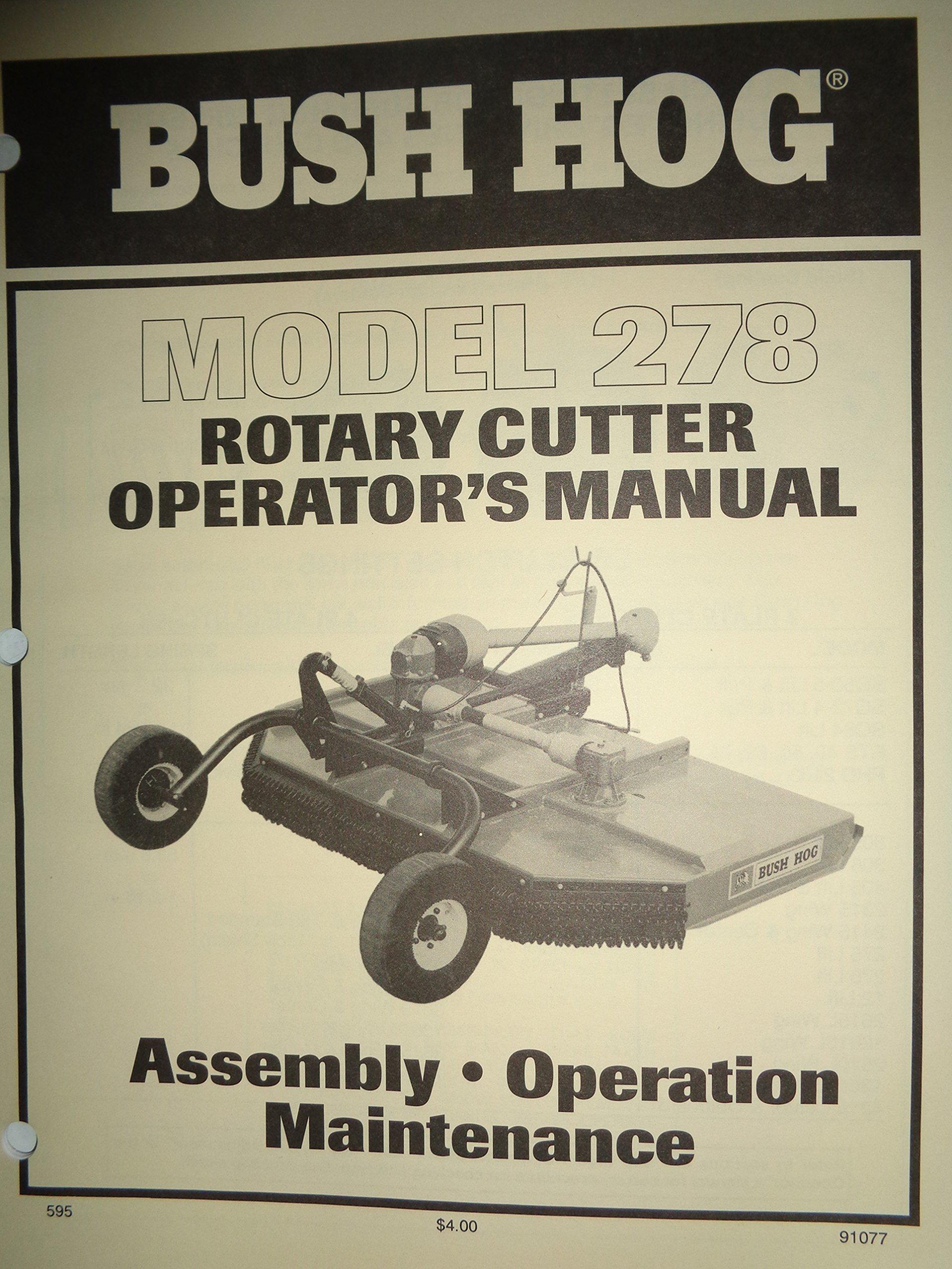 Bush Hog Model 278 Rotary Cutter Mower Operators Manual 5/95