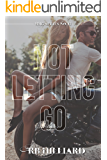 Not Letting Go (MMG Series Book 2)