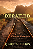Derailed: Living with Fibrosing Mediastinitis