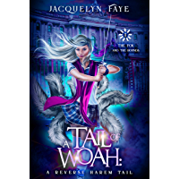 A Tail of Woah: A Reverse Harem Academy Tail (The Fox and the Hounds Book 1) (English Edition)