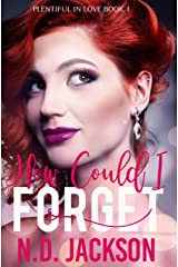 How Could I Forget (Plentiful in Love Book 1) Kindle Edition
