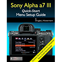 Sony Alpha a7 III Menu Setup Guide book cover