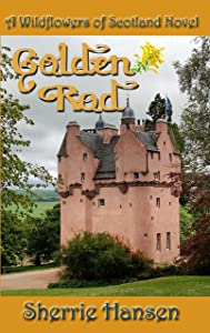 Golden Rod (Wildflowers of Scotland Book 6)