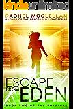 Escape from Eden (Original Series book 2)