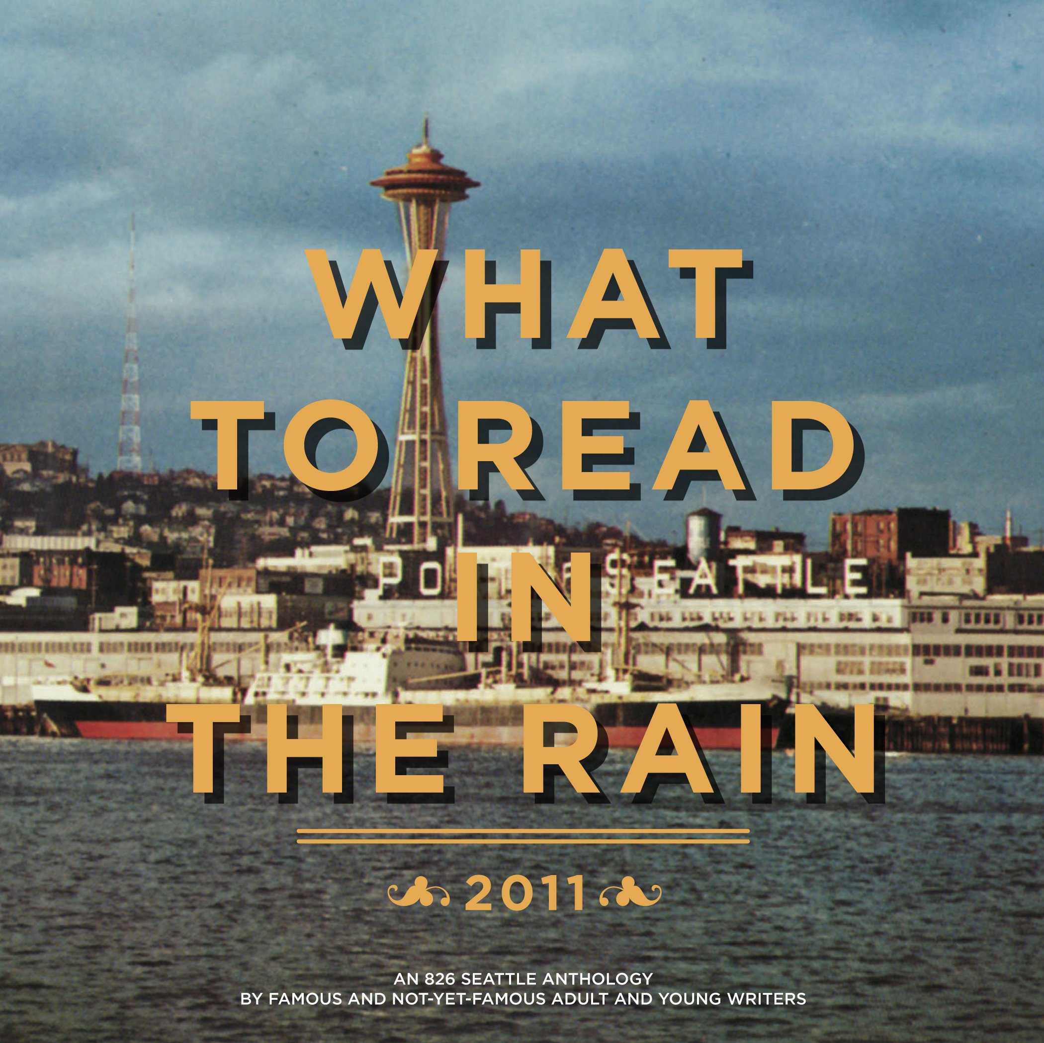 What To Read In The Rain: Various Authors, Tom Robbins (foreword), 826  Seattle: 9780977983278: Amazon: Books