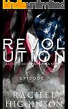 Love and Decay: Revolution, Episode Seven