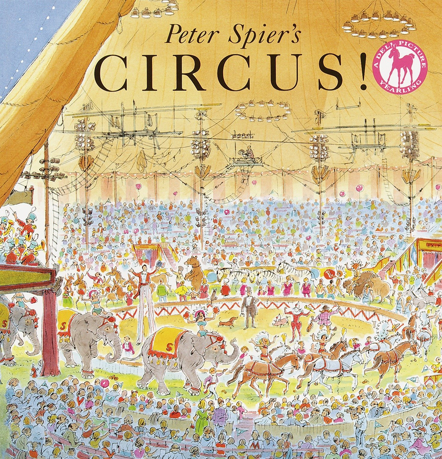 Peter Spier's Circus (Picture Yearling Book) PDF