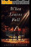 When Leaves Fall: A Spiritual Novel