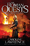 The Archers of Isca: Book 2 (The Roman Quests)