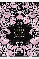 Der Styleguide: Akzente setzen – besser aussehen - Illustrationen von Ruben Toledo (German Edition) Kindle Edition