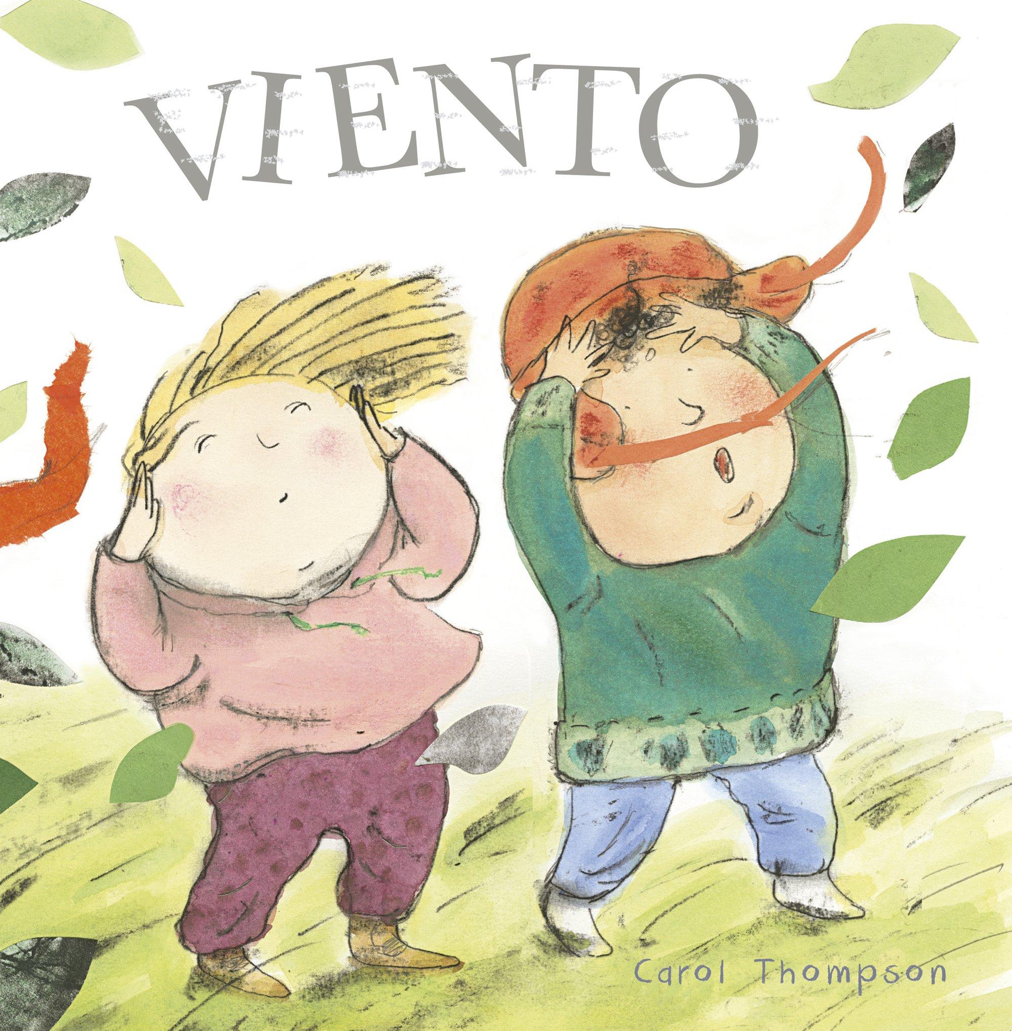 Viento (Haga el Tiempo Que Haga! - Whatever The Weather (Spanish)) (Spanish Edition) (English and Spanish Edition) PDF