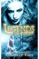 Legends of Deceit: Fantasy, Paranormal  (Legends of Deceit Series Book 1)