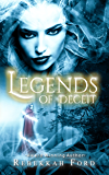 Legends of Deceit: Fantasy, Paranormal  (Legends of Deceit Series Book 1)