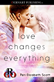 Love Changes Everything (Romance on the Go Book 0)