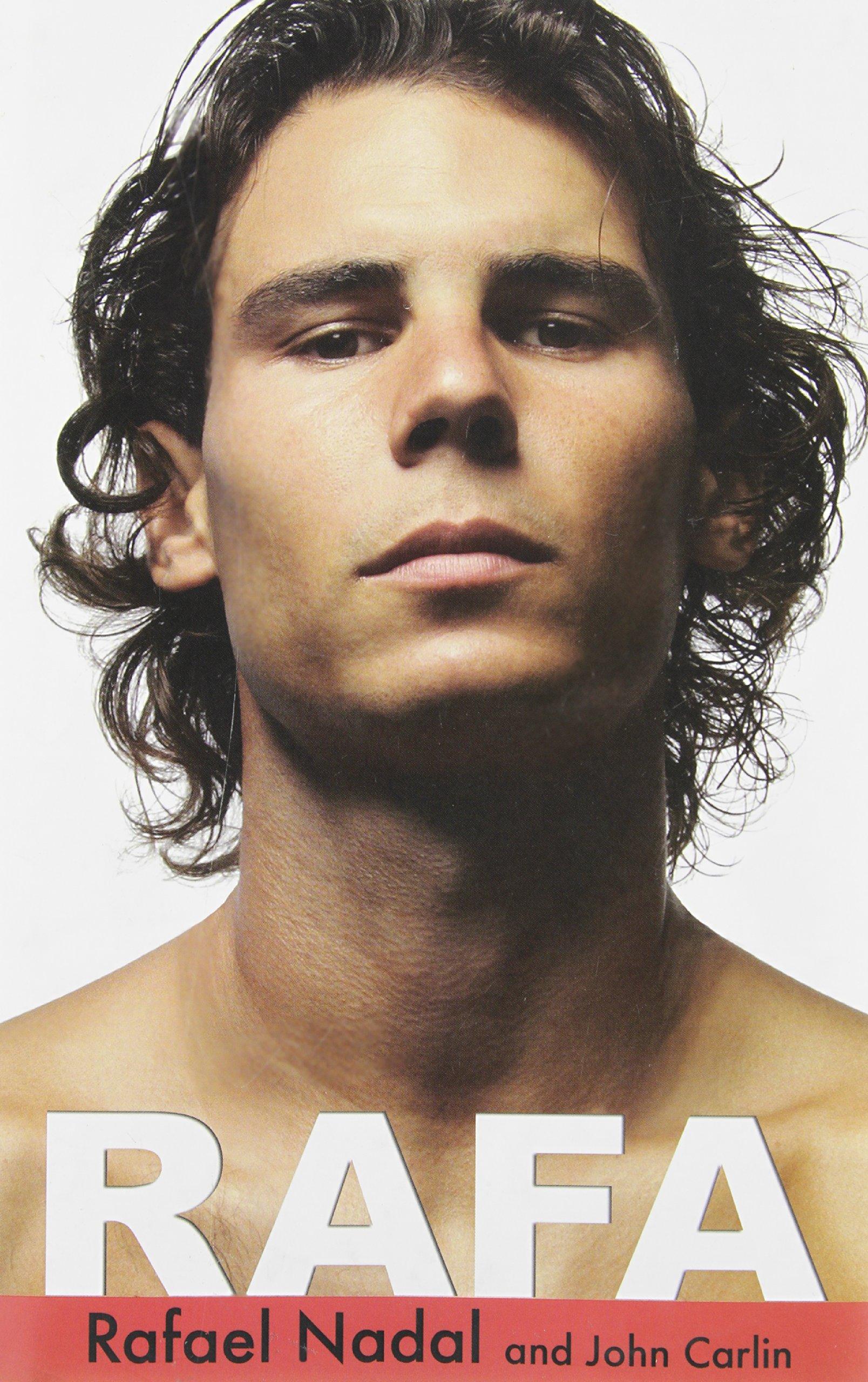 Rafa by Rafael Nadal (2011-08-23): Amazon.es: Rafael Nadal;John Carlin: Libros