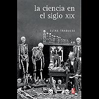 La ciencia en el siglo XIX (Biblioteca Universitaria de Bolsillo)