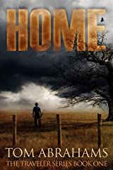 Home: A Post Apocalyptic/Dystopian Adventure (The Traveler Book 1) Kindle Edition