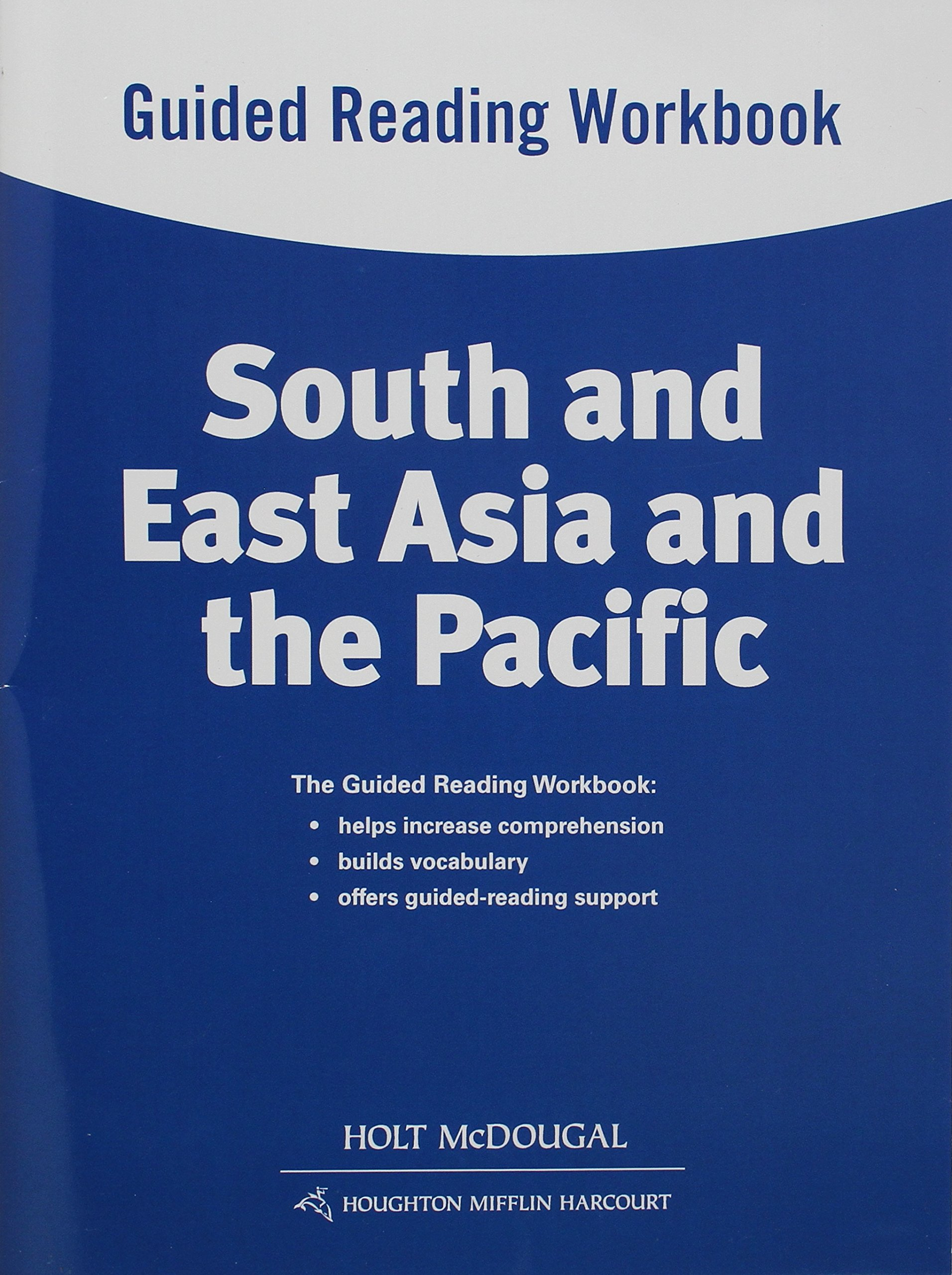 Read Online World Geography: Guided Reading Workbook South and East Asia and the Pacific pdf epub