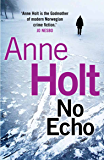 No Echo (Hanne Wilhelmsen Series) (English Edition)