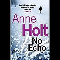 No Echo (Hanne Wilhelmsen Series Book 6)