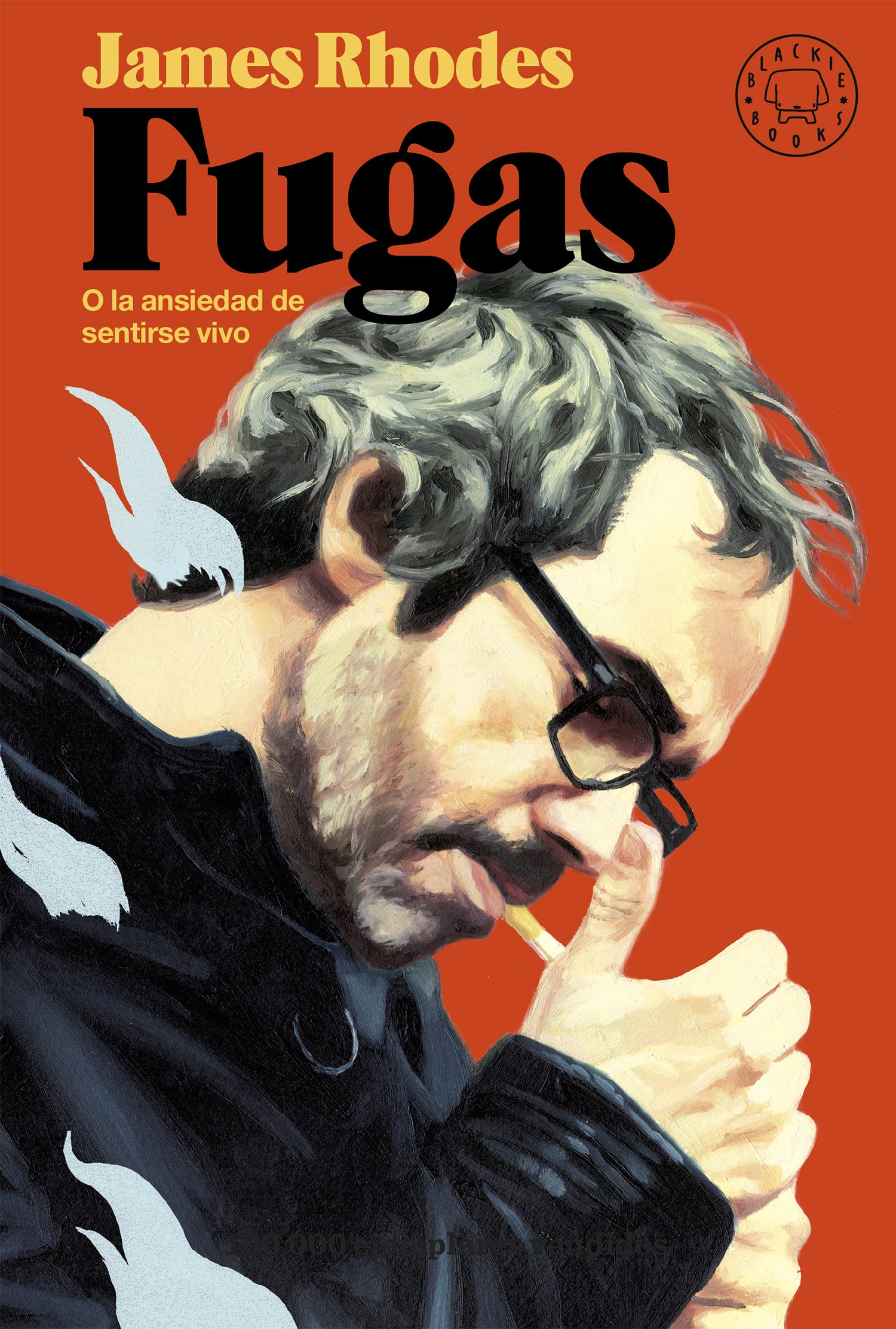 Fugas Tapa dura – 15 nov 2017 James Rhodes David de las Heras Ismael Attrache Blackie Books