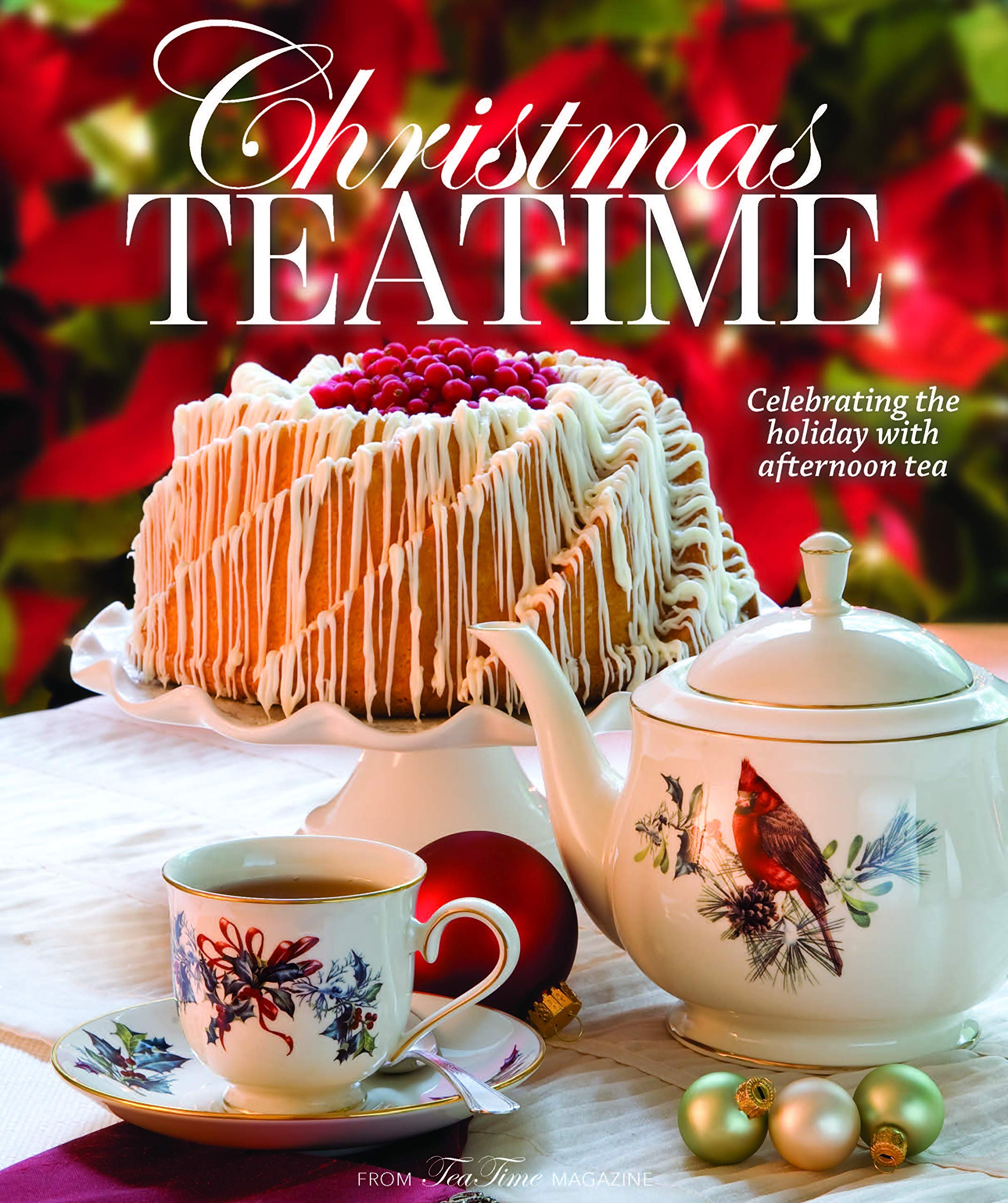 Christmas Teatime: Celebrating the Holiday with Afternoon Tea: Reeves,  Lorna Ables: 9781940772646: Amazon.com: Books