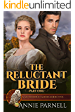 The Reluctant Bride - Book One (Sisterhood Series)