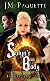 Solyn's Body: Klauden's Ring Saga Book 2