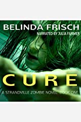 Cure: Strandville Zombie, Book 1 Audible Audiobook