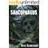 Sarcophagus: Their mistake wasn't finding it, it was bringing it back!