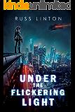 Under the Flickering Light (Crimson Son Universe)