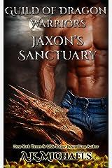 Guild of Dragon Warriors, Jaxon's Sanctuary: Book 1 Kindle Edition