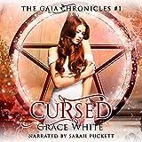 Cursed: A Reverse Harem Urban Fantasy Romance: The Gaia Chronicles, Book 1