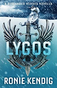 Lygos: A Discarded Heroes Novella