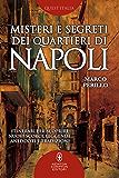 Misteri e segreti dei quartieri di Napoli (eNewton Manuali e Guide)